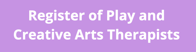 Register of Play and Creative Arts Therapists